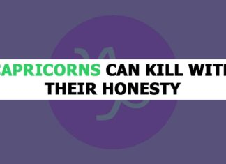 Capricorns Can Kill With Their Honesty