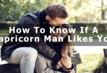 How To Know If A Capricorn Man Likes You