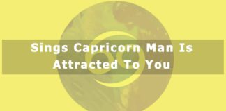 Sings Capricorn Man is Attracted to You