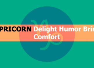 Capricorn Delight Humor Brings Comfort