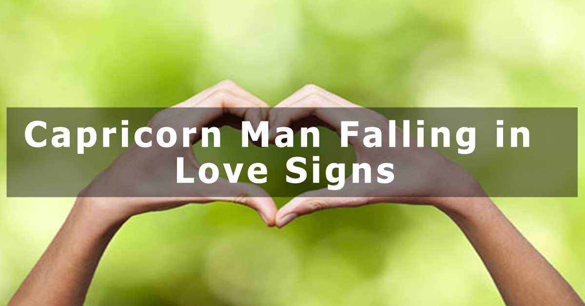 Capricorn Man in Love Signs - Capricorn Traits