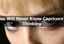 You Will Never Know Capricorns Thinking
