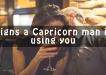 Signs a Capricorn man is using you