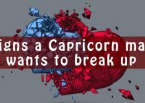 Signs a Capricorn man wants to break up